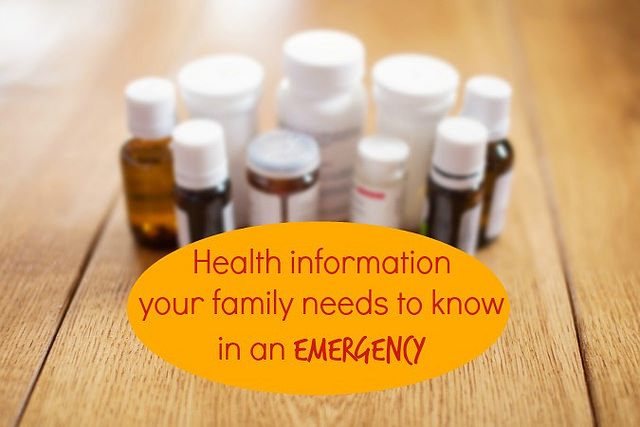 Health Information your Family Should Know in an Emergency
