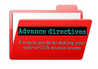 How to Get an Advance Directive: A 10-Step Guide