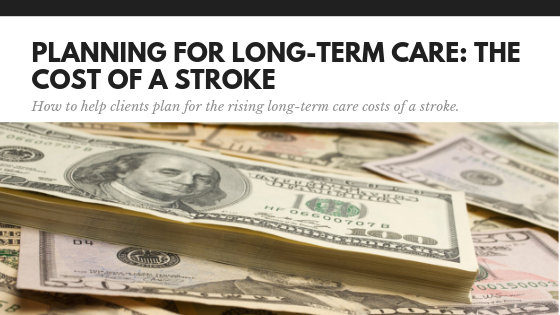 Planning for Long-Term Care: The Cost of a Stroke