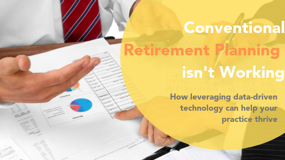 Conventional Retirement Planning Isn't Working